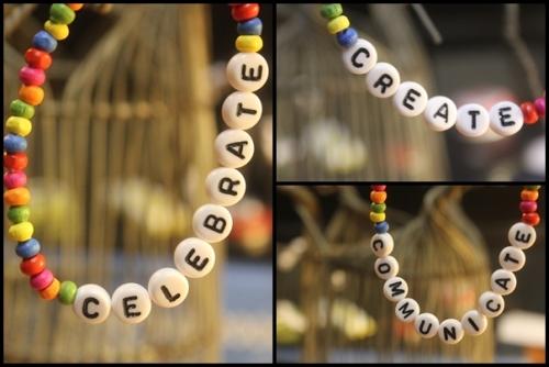 Celebrate Create Communicate slogan bracelet