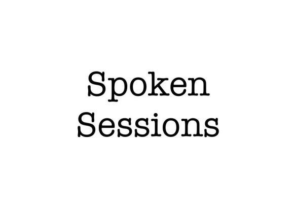 Spoken Sessions spoken word poetry